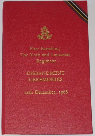 First Battalion, The York and Lancaster Regiment, Disbandment Ceremonies 14th December 1968